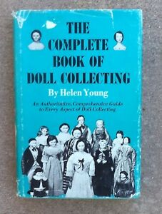 THE COMPLETE BOOK OF DOLL COLLECTING*Helen Young