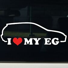 I love my Honda EG Hatch JDM Car sticker Decal Turbo LS Vtec Swap illest back
