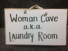 Woman Cave aka Laundry Room sign hanging wall decor funny saying wash dry iron
