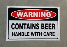 Beer Warning sticker - Contains Beer - funny sticker for shed or fridge.