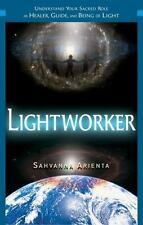 Lightworker: Understand Your Sacred Role as Healer, Guide, and Being of Light, ,