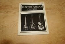 The Electric Guitar Its History And Construction Donald Brosnac