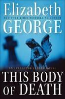 This Body of Death: An Inspector Lynley Novel by George, Elizabeth