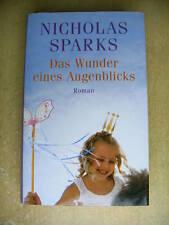 Das Wunder eines Augenblicks von Nicholas Sparks
