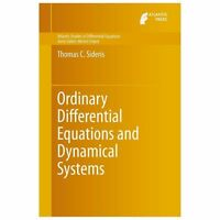 Ordinary Differential Equations and Dynamical Systems: By Sideris, Thomas C.