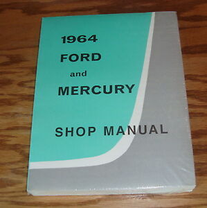 1964 Ford and Mercury Shop Service Manual 64 Galaxie Monterey Wagon