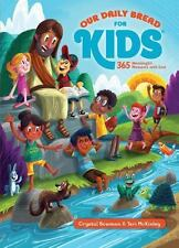 Our Daily Bread for Kids: By Bowman, Crystal McKinley, Teri