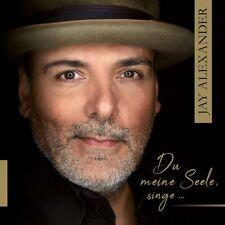 Jay Alexander - Du meine Seele, singe, 1 Audio-CD