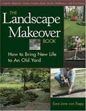 The Landscape Makeover Book: How to Bring New Life to An Old Yard-ExLibrary