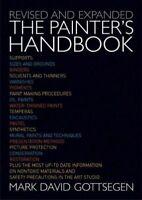 Painter's Handbook : A Complete Reference, Paperback by Gottsegen, Mark David...