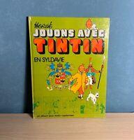 Jouons avec Tintin en Syldavie. Casterman Hergé.