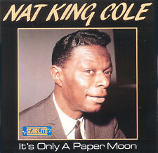 NAT KING COLE It's Only A Paper Moon EU Press Starlite 51082 1992 CD