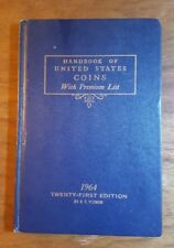 Handbook of United States Coins, 1964, 21st edition, (1963), R.S. Yeoman, HB