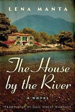 NEW - The House by the River by Manta, Lena