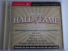 Classic FM CD No. 150b. The 2007 Hall of Fame Volume II. (L19)