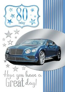 80 Today Hope You Have A Great Birthday. Classic Car Design Birthday Card Male