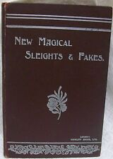 New Magical Sleights and Fakes by Morrell Reginald