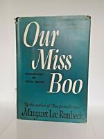 Our Miss Boo by Margaret Lee Runbeck 1942 Hard Cover Dust Jacket Illustrated