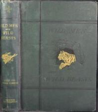 WILD MEN & WILD BEASTS, CAMP & JUNGLE SCENES 1871 Big Game Hunting Raj India Raj