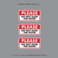 3 x Please Do Not Slam The Door Taxi Cab Minibus Window Stickers - SKU3141