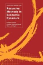 Solutions Manual for Recursive Methods in Economic Dynamics Irigoyen, Claudio,