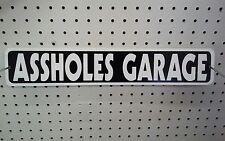 "3.25"" X 18""  A**HOLES GARAGE STYRENE PLASTIC ST. SIGN"