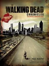 The Walking Dead Chronicles: By Ruditis, Paul, AMC