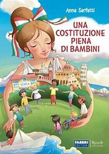 9788891532640 Una Costituzione piena di bambini. Per la Scuola e...nsione online