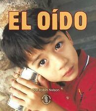 El Oido Mi Primer Paso al Mundo Real Spanish Edition
