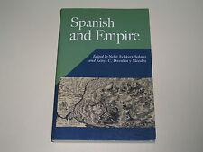 Spanish and Empire - Edited by Nelsy Echavez-Solano & Kenya C. Dworkin Y Mendez