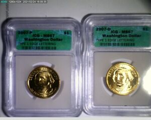2007 P D George Washington $1 Type1 & 2 and Missing Edge Lettering  Coin ICG