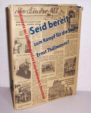 Seid bereit zum Kampf für die Sache Ernst Thälmanns ! 1958 DDR !