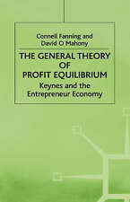 General Theory of Profit Equilibrium: Keynes and the Entrepreneur Economy, Fanni