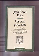 jean louis Bory - les cinq girouettes