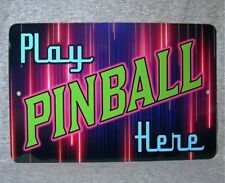 "Metal Sign PINBALL machine game room arcade table retro play aluminum 8"" x 12"""