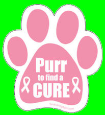 PURR TO FIND A CURE - PINK PAW MAGNET,Dogs Dog Cat Cats Pet  Rescue Charity
