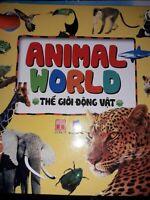 Animal World Thê giói đông vât .Apprentissage du Vietnamien/Anglais