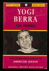 Yogi Berra by Joe Trimble-MVP Series-hard cover w/ dust jacket-1st ed.Willard...