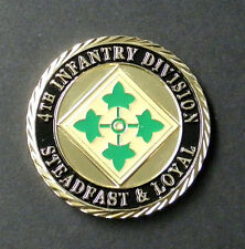 ARMY 4TH INFANTRY DIVISION STEADFAST LOYAL PATRIOTIC CHALLENGE COIN 1.6 INCHES