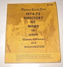 Western Mining News 1974 - 75 Directory of Mines for Idaho (Cd-A) and Washington