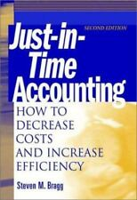 Just-in-Time Accounting: How to Decrease Costs and Increase Efficiency-ExLibrary