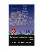 Plant Design and Economics for Chemical Engineers by Klaus D. Timmerhaus, Max...
