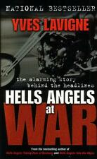 Hells Angels at War: The Alarming Story Behind the Headlines by Yves Lavigne NEW
