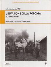 L'invasione della Polonia- Steven J. Zaloga,  2009,  Osprey Publishing