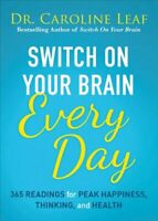 Switch on Your Brain Every Day 365 Readings for Peak Happiness,... 9780801093609