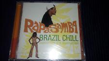 RAPASAMBA Brazil Chill - Summertime It Is Summertime House/Latin CD 14 Trx NEU!!