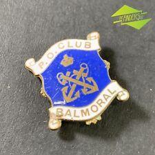 SPLENDID VINTAGE WW2 c.1940's P.O CLUB BALMORAL NAVY PETTY OFFICERS ENAMEL BADGE