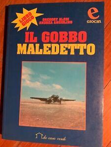 Il gobbo maledetto S79 Savoia Marchetti REGIA AERONAUTICA Sparviero libro gioco