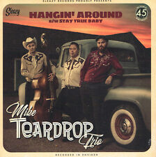 MIKE TEARDROP TRIO - HANGIN' AROUND / STAY TRUE BABY (New Feb 2018 ROCKABILLY)