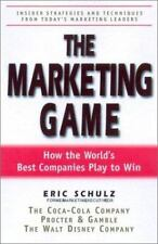 The Marketing Game: How the World's Best Companies Play to Win